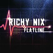 Flatline by Richy Nix