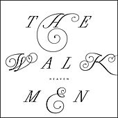 Heaven by The Walkmen