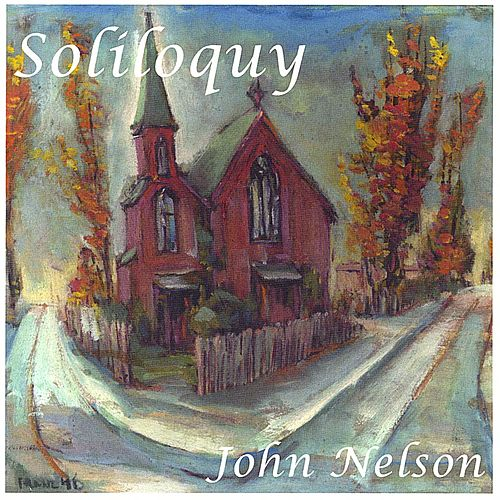 Soliloquy by John Nelson