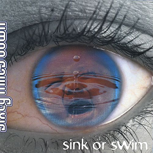 Sink Or Swim by Sixty Miles Down