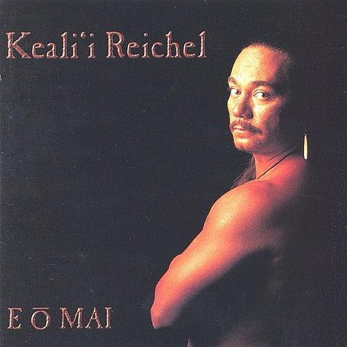 E O Mai by Keali`i Reichel