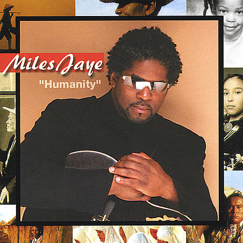 Humanity by Miles Jaye