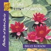 Lake Impressions by Bruce Kurnow