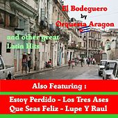 El Bodeguero by Orquesta Aragon and Other Great Mexican hits by Various Artists