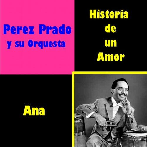 Historia de un Amor by Perez Prado