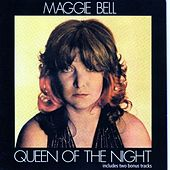 Queen Of The Night by Maggie Bell