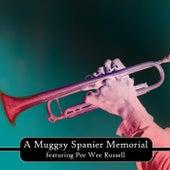 A Muggsy Spanier Memorial by Muggsy Spanier