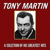 A Selection Of His Greatest Hits by Tony Martin