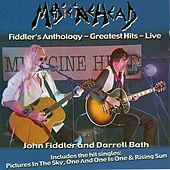Fiddler's Anthology… Greatest Hits Live by Medicinehead