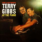 Steve Allen Presents Terry Gibbs At The Piano by Terry Gibbs