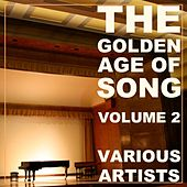 The Golden Age Of Song Volume 2 by Various Artists
