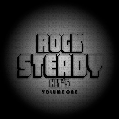 Rock Steady Hits Volume 1 Platinum Edition by Various Artists