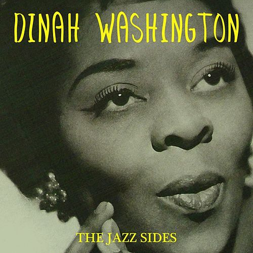 The Jazz Sides by Dinah Washington