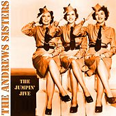 The Jumpin' Jive by The Andrews Sisters