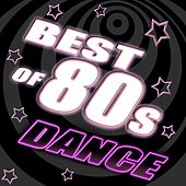 Best Of 80's Dance, Vol. 4 - #1 80's Dance Club Hits Remixed by Various Artists