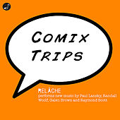 Comix Trips! EP by Relâche