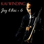 Jay & Kai + 6 by Kai Winding
