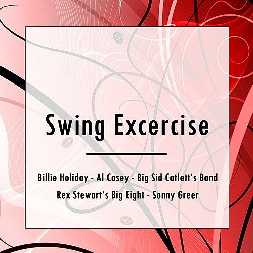 Swing Excercise by Various Artists