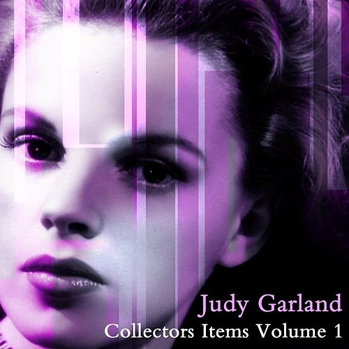 Collectors Items Volume 1 by Judy Garland