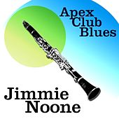 Apex Club Blues by Jimmie Noone