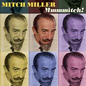 Mmmmitch! by Mitch Miller