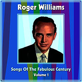 Songs Of The Fabulous Century Volume 1 by Roger Williams