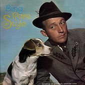 Bing Rare Style by Bing Crosby