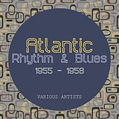 Atlantic Rhythm & Blues 1955 - 1958 by Various Artists