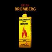 Bromberg Plays Hendrix by Brian Bromberg