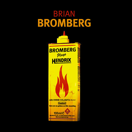 Bromberg Plays Hendrix by Brian Bromberg