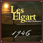 Les Elgart And His Orchestra - 1946 by Les Elgart