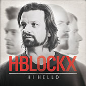 Hi Hello by H Blockx