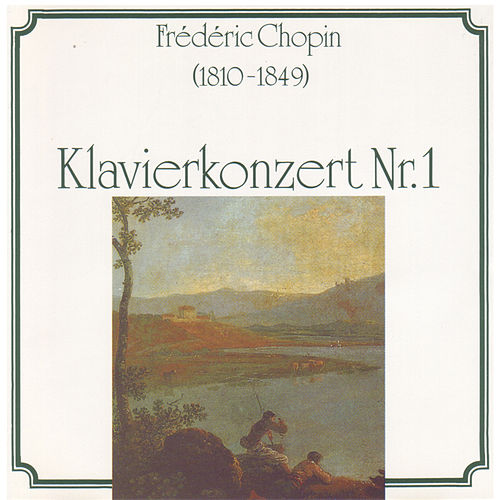 Chopin: Klavierkonzert Nr. 1 by Various Artists