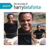 Playlist: The Very Best Of Harry Belafonte by Harry Belafonte