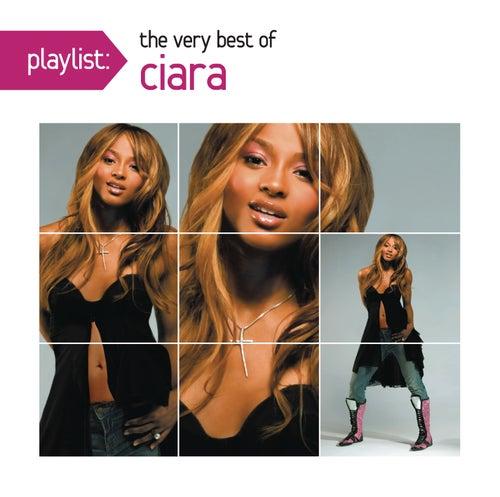Playlist: The Very Best Of Ciara by Ciara
