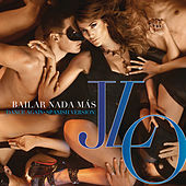 Bailar Nada Más by Jennifer Lopez