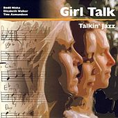 Talkin' Jazz by Girl Talk
