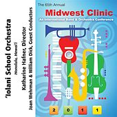 2011 Midwest Clinic: 'Iolani School Orchestra by 'Iolani School Orchestra