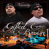 Gifted & Brown - Single by Nsanity