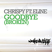 Goodbye (Broken) by Chrispy
