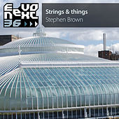 Strings & Things by Stephen Brown