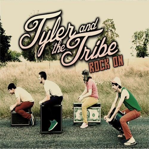 Rock On by Tyler