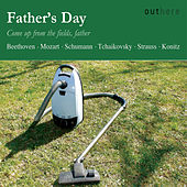 Father's Day: Come Up from the Fields, Father by Various Artists