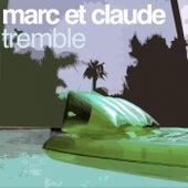 Tremble (The Remixes) by Marc et Claude