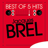 Best of 5 Hits - EP by Jacques Brel