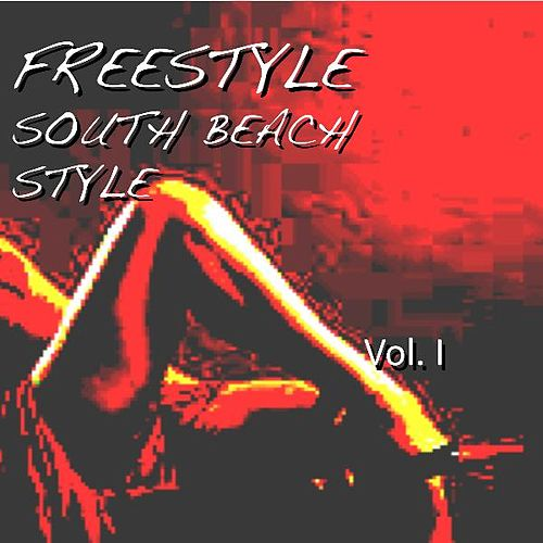 Freestyle South Beach Style by Various Artists