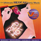 The Ultimate Mexican Party Music Vol. 2 by Brazada - Mike Sanchez and the Wild Bunch