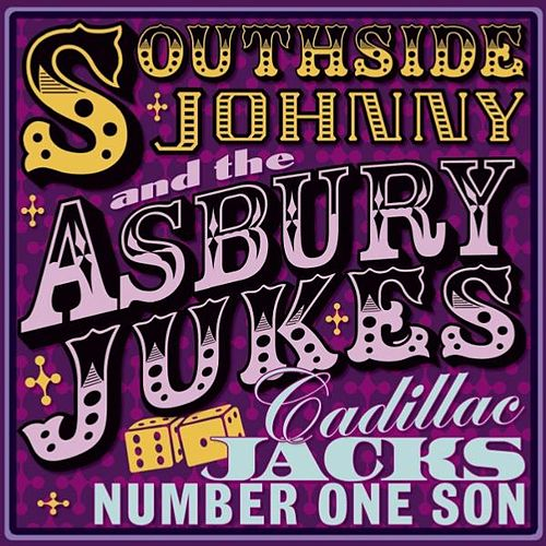 Cadillac Jacks Number One Son by Southside Johnny