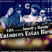 Entonces Estas Bien (feat. Jowell Y Randy) by LDA