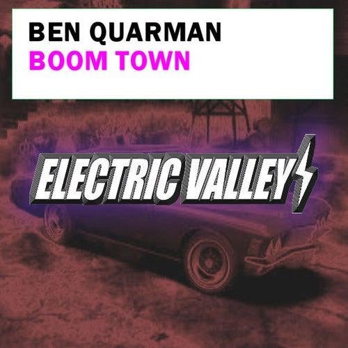 Boom Town by Ben Quarman